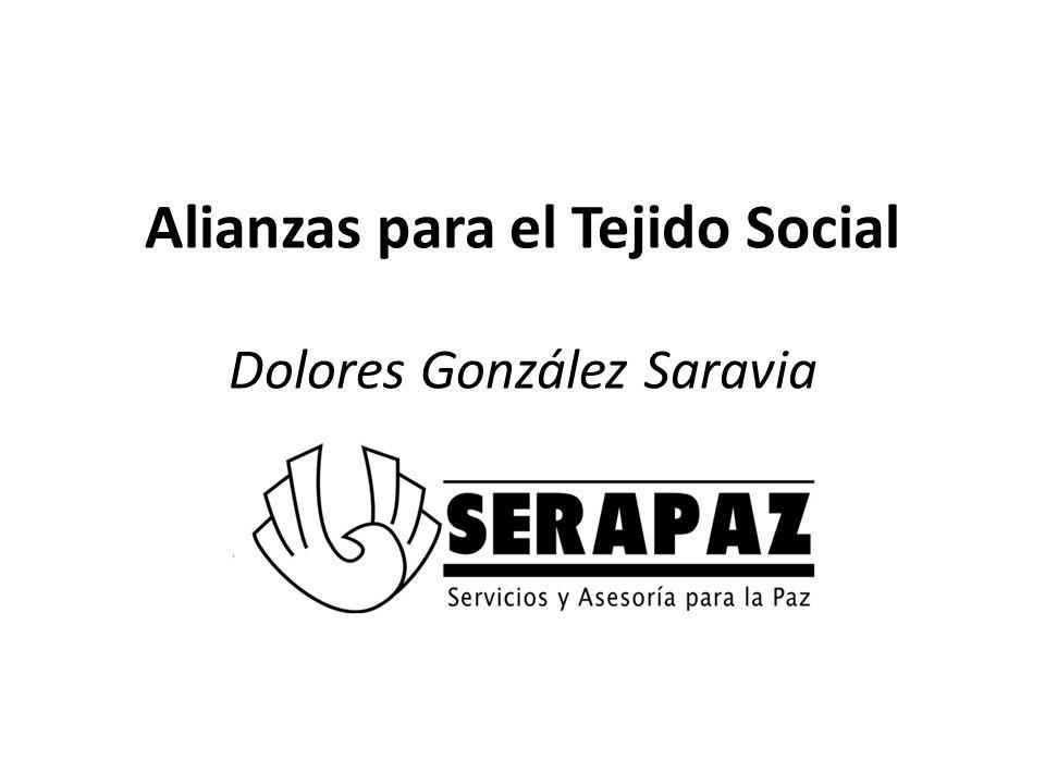 Alianzas para el Tejido Social Dolores González Saravia