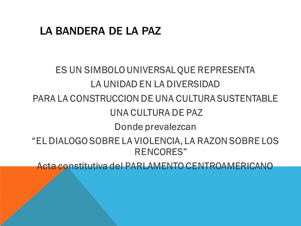 LA BANDERA DE LA PAZ