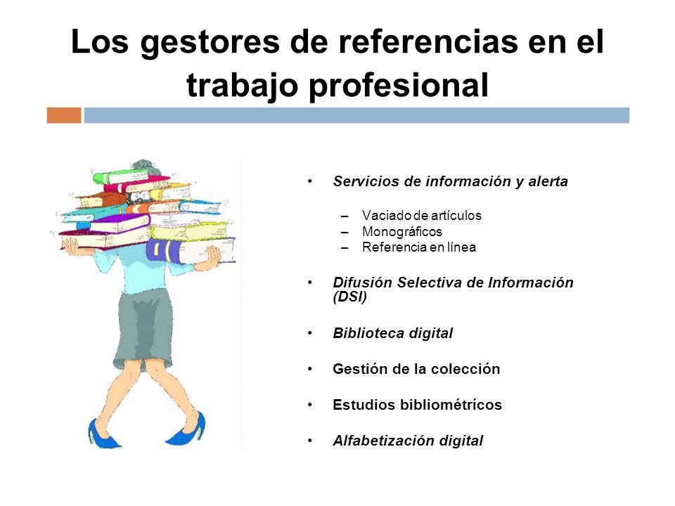 Los gestores de referencias en el trabajo profesional