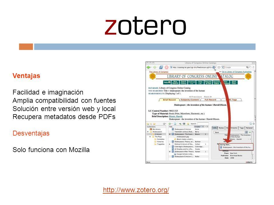 Ventajas Facilidad e imaginación. Amplia compatibilidad con fuentes. Solución entre versión web y local.