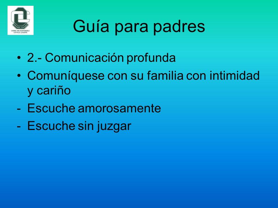 Guía para padres 2.- Comunicación profunda