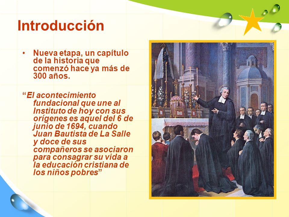 Introducción Nueva etapa, un capítulo de la historia que comenzó hace ya más de 300 años.