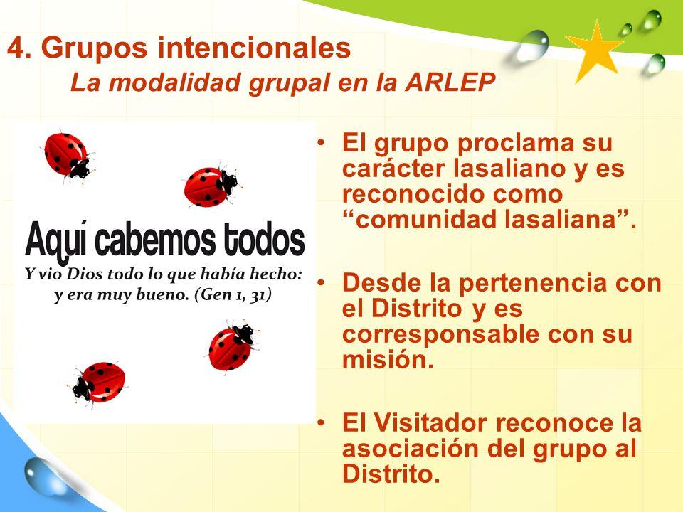 4. Grupos intencionales La modalidad grupal en la ARLEP