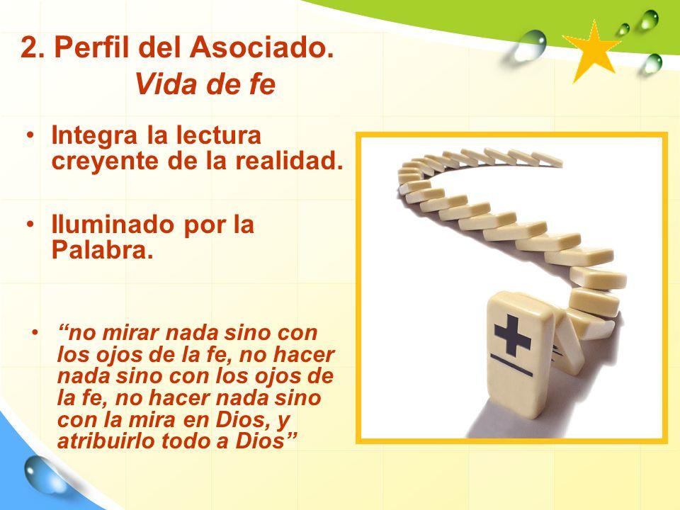 2. Perfil del Asociado. Vida de fe