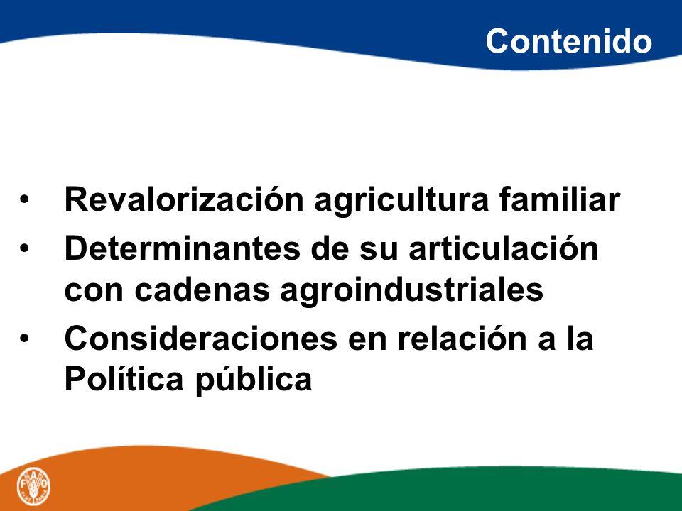 Contenido Revalorización agricultura familiar. Determinantes de su articulación con cadenas agroindustriales.