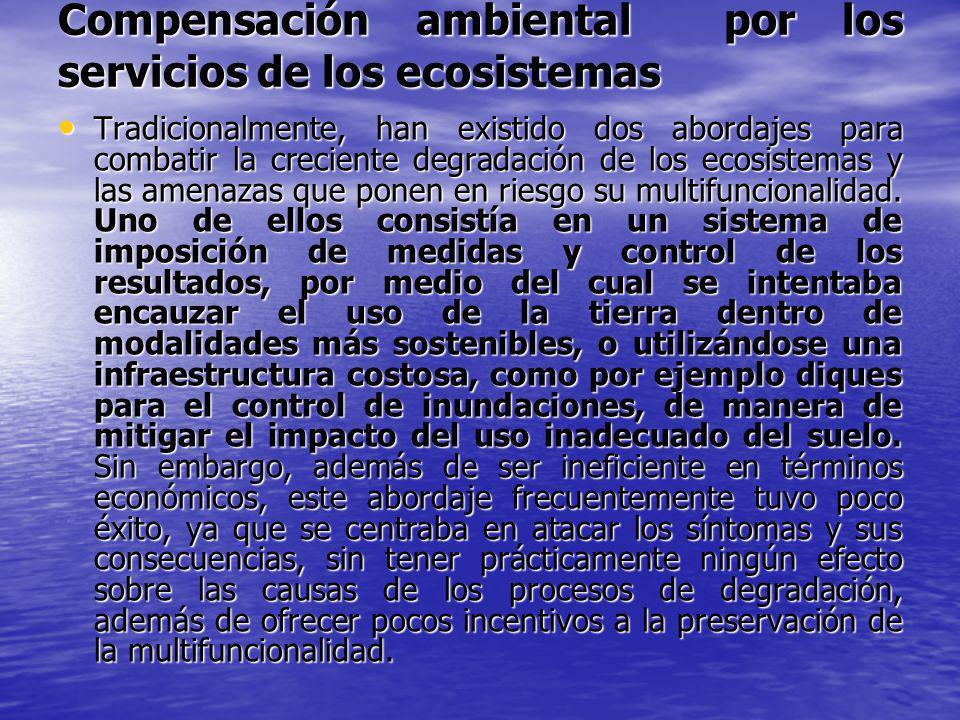 Compensación ambiental por los servicios de los ecosistemas