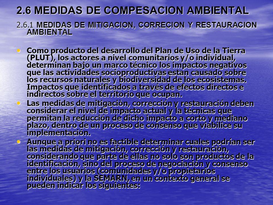 2.6 MEDIDAS DE COMPESACION AMBIENTAL