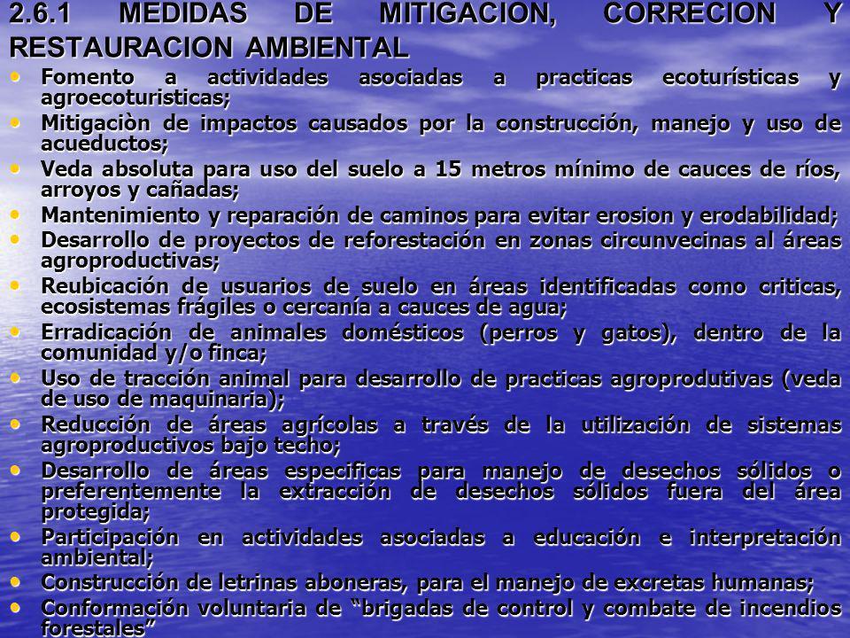 2.6.1 MEDIDAS DE MITIGACION, CORRECION Y RESTAURACION AMBIENTAL