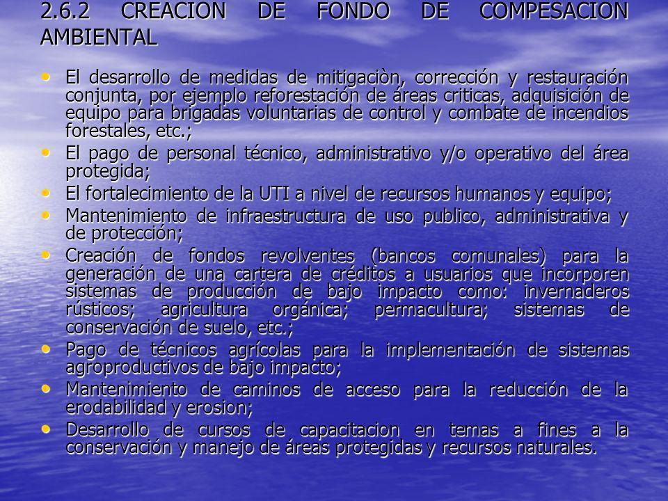 2.6.2 CREACION DE FONDO DE COMPESACION AMBIENTAL