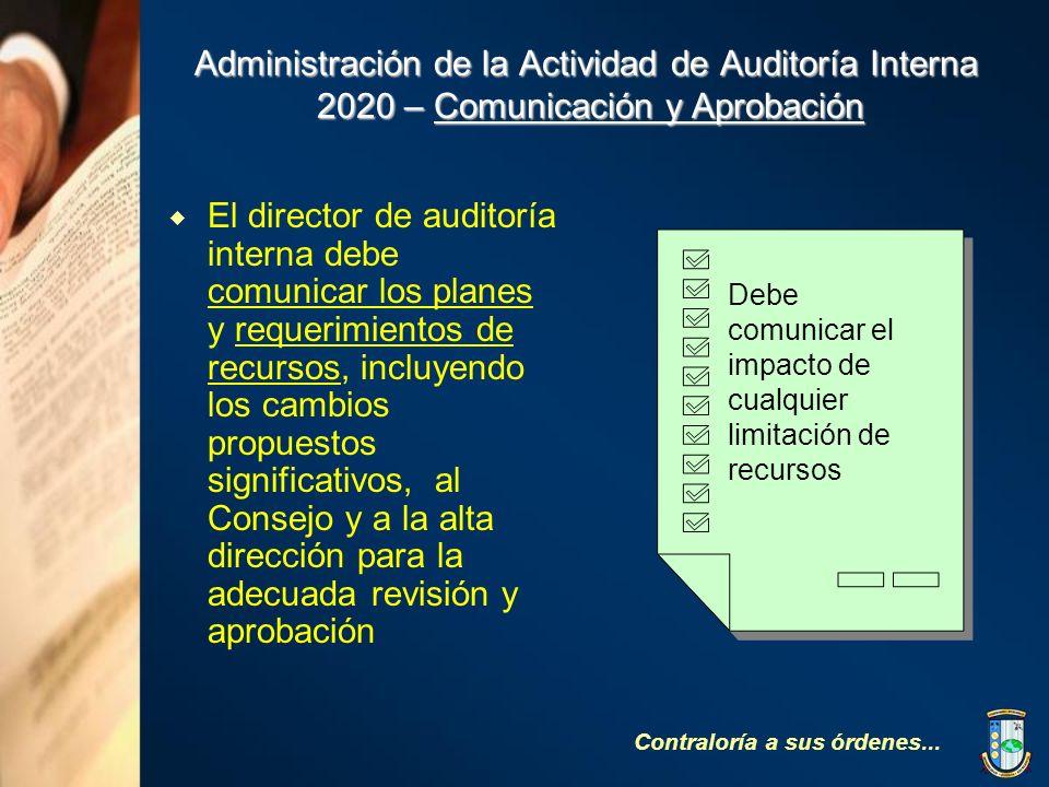 Administración de la Actividad de Auditoría Interna 2020 – Comunicación y Aprobación