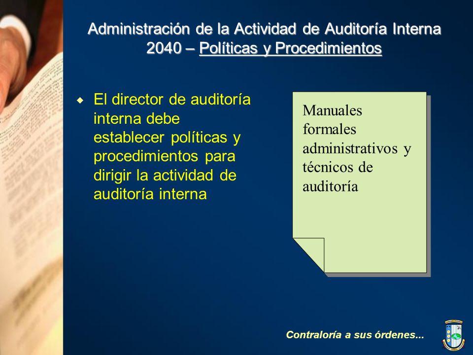 Administración de la Actividad de Auditoría Interna 2040 – Políticas y Procedimientos