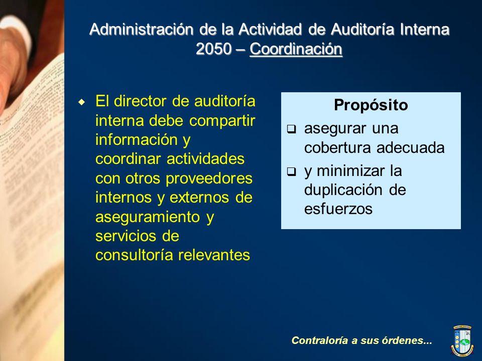 Administración de la Actividad de Auditoría Interna 2050 – Coordinación