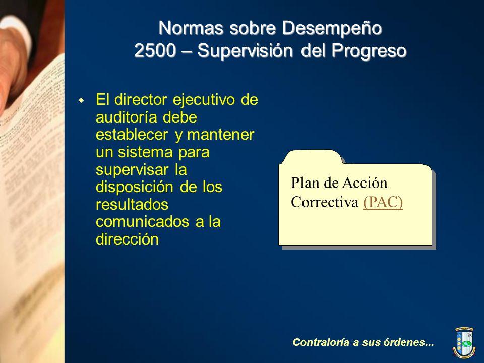 Normas sobre Desempeño 2500 – Supervisión del Progreso