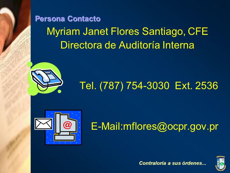 Myriam Janet Flores Santiago, CFE Directora de Auditoría Interna