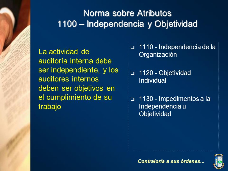 Norma sobre Atributos 1100 – Independencia y Objetividad
