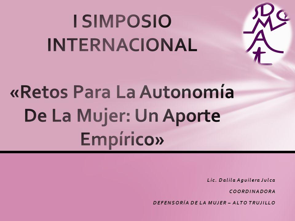 I SIMPOSIO INTERNACIONAL «Retos Para La Autonomía De La Mujer: Un Aporte Empírico»