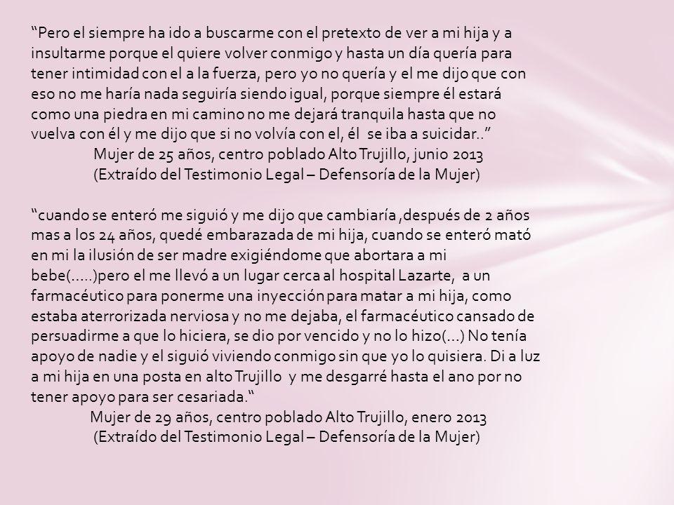 Mujer de 25 años, centro poblado Alto Trujillo, junio 2013