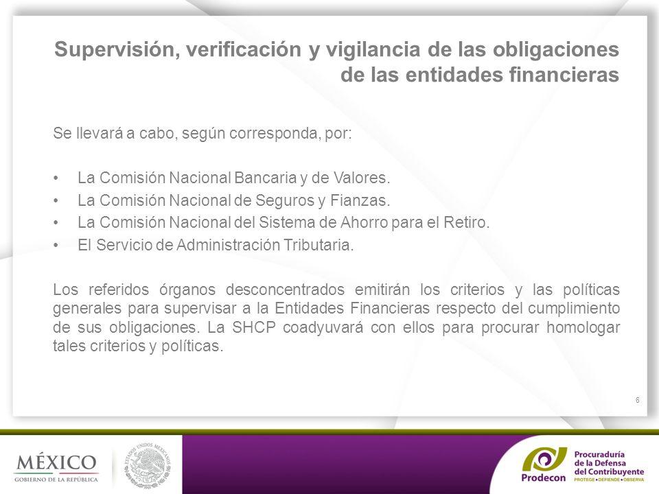 Supervisión, verificación y vigilancia de las obligaciones de las entidades financieras