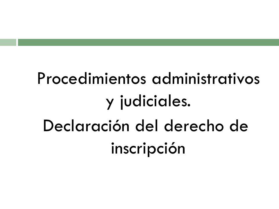 Procedimientos administrativos y judiciales