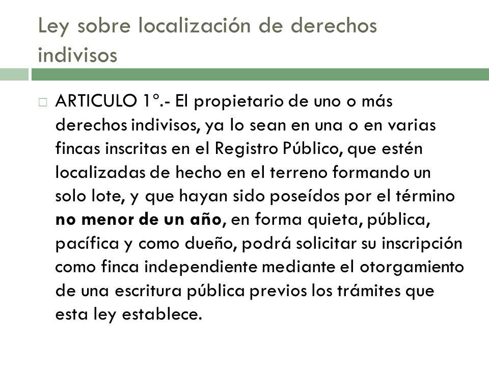 Ley sobre localización de derechos indivisos