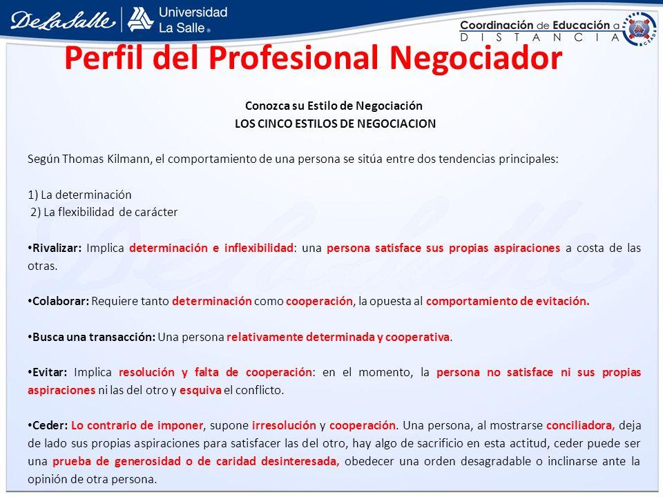 Conozca su Estilo de Negociación LOS CINCO ESTILOS DE NEGOCIACION