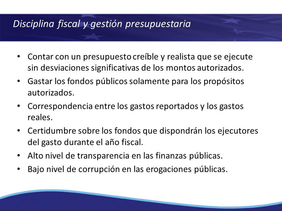 Disciplina fiscal y gestión presupuestaria