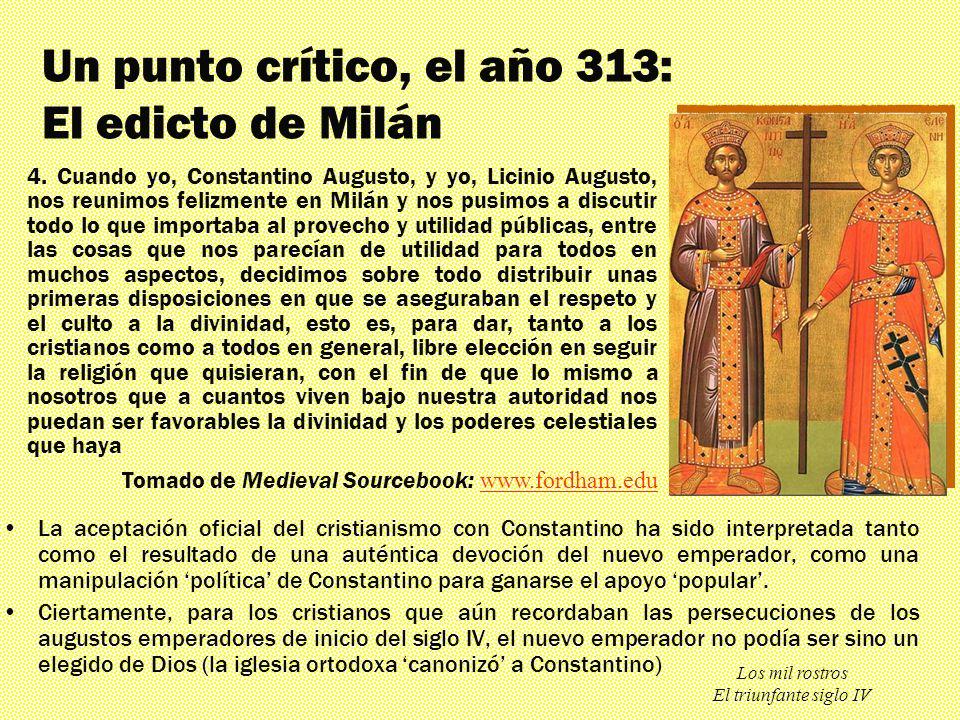 Un punto crítico, el año 313: El edicto de Milán