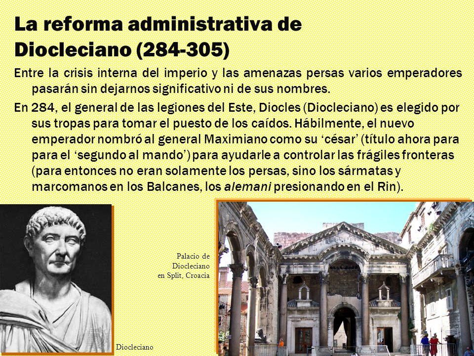 La reforma administrativa de Diocleciano (284-305)