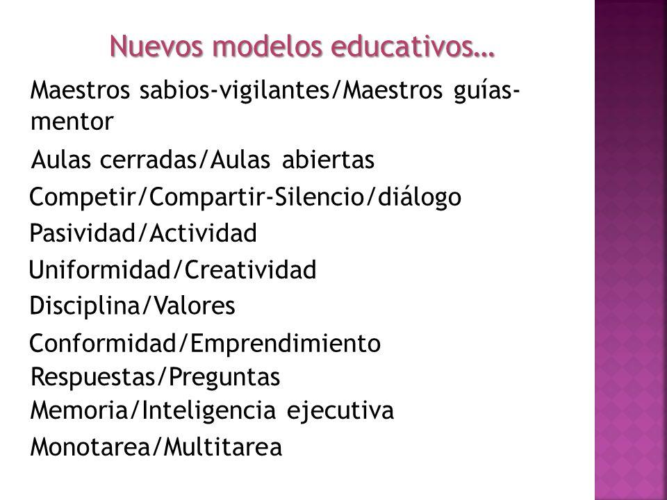 Nuevos modelos educativos…