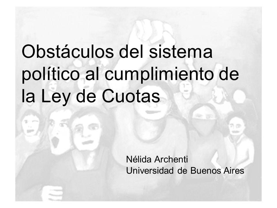 Obstáculos del sistema político al cumplimiento de la Ley de Cuotas