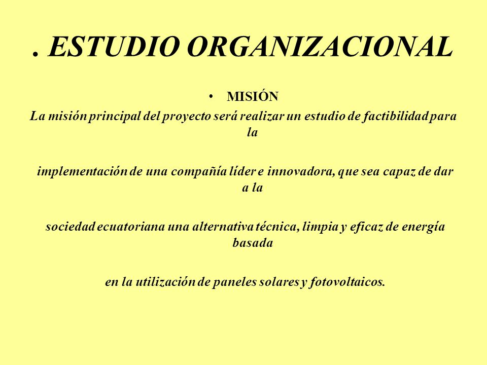 . ESTUDIO ORGANIZACIONAL