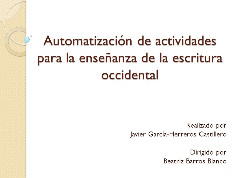 Automatización de actividades para la enseñanza de la escritura occidental