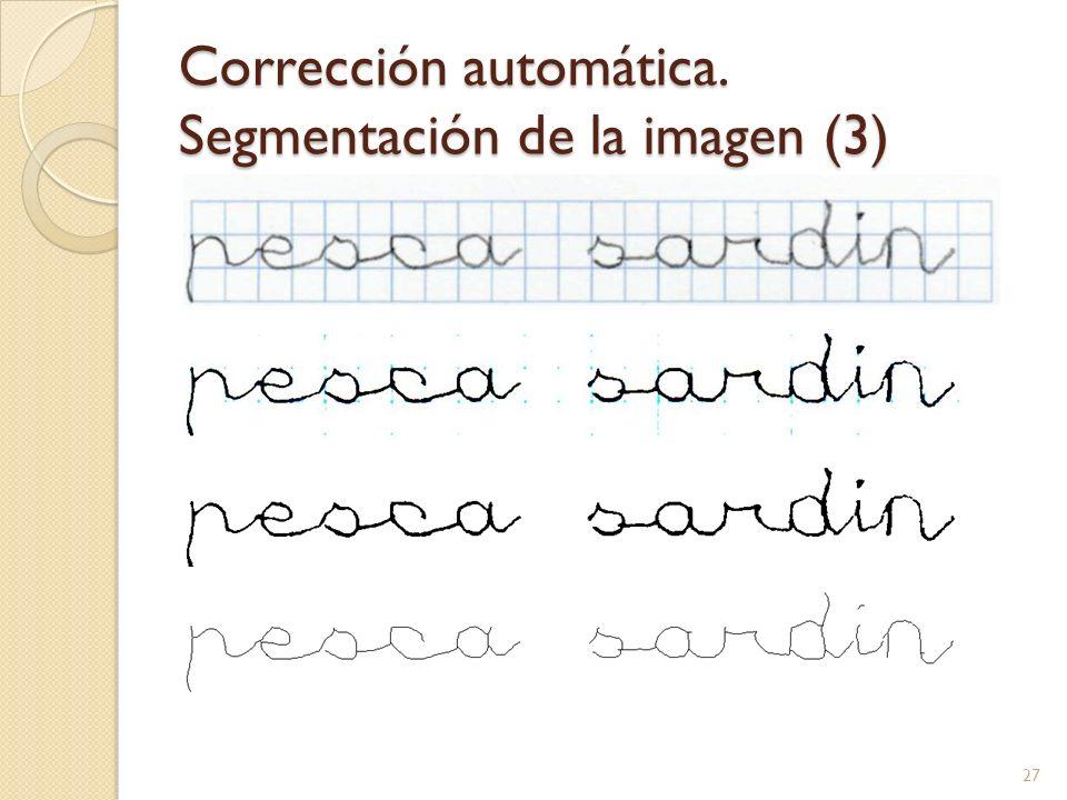 Corrección automática. Segmentación de la imagen (3)
