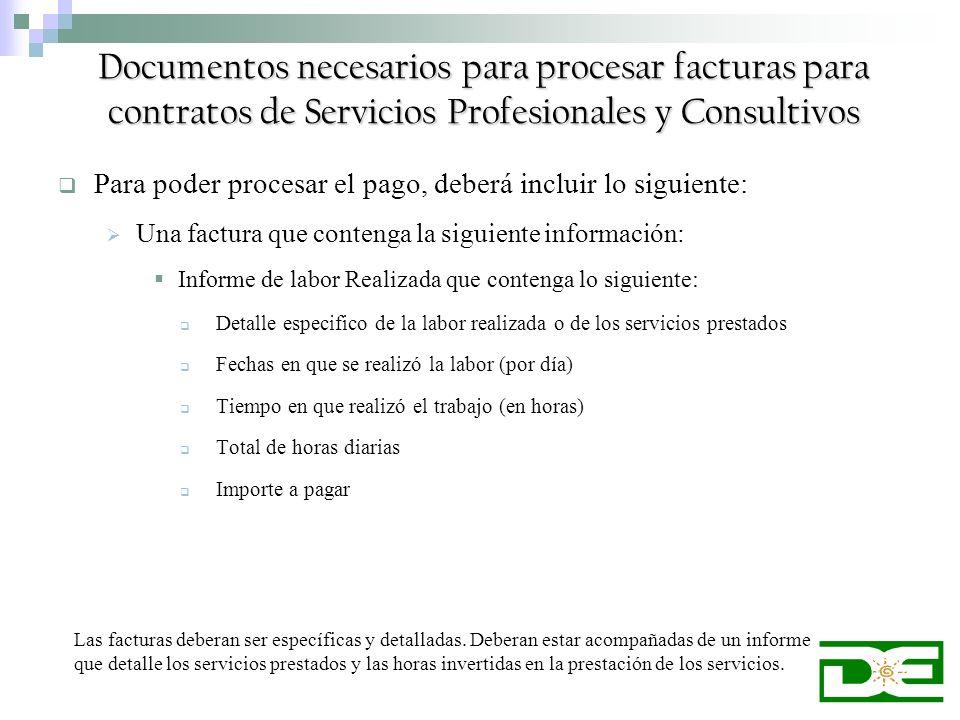 Documentos necesarios para procesar facturas para contratos de Servicios Profesionales y Consultivos