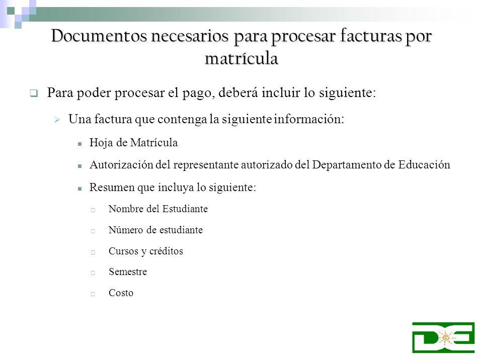 Documentos necesarios para procesar facturas por matrícula