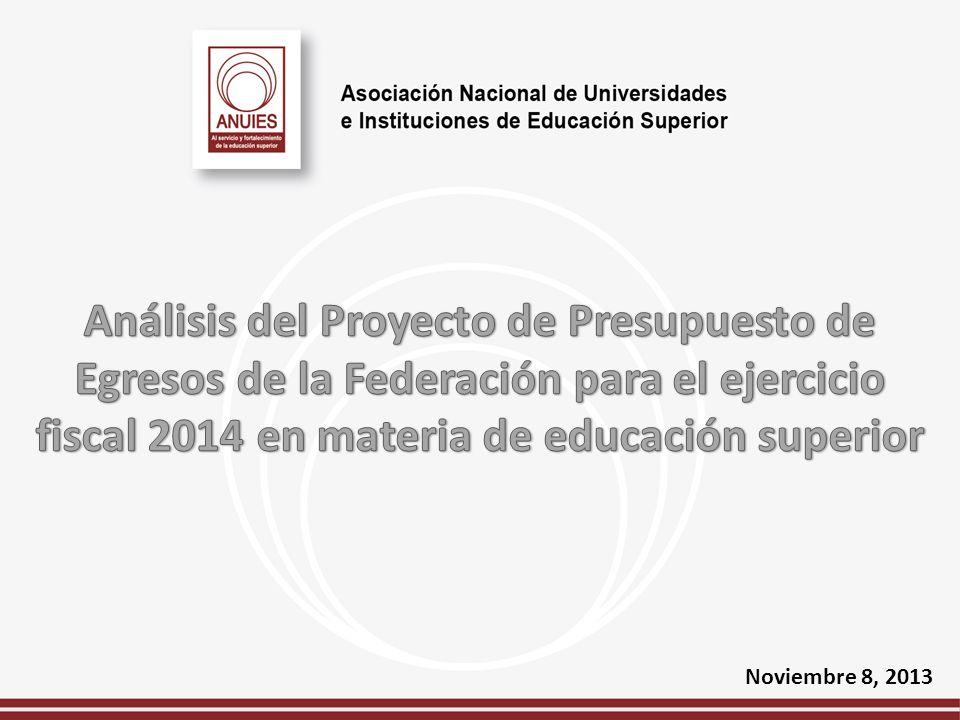 Análisis del Proyecto de Presupuesto de Egresos de la Federación para el ejercicio fiscal 2014 en materia de educación superior