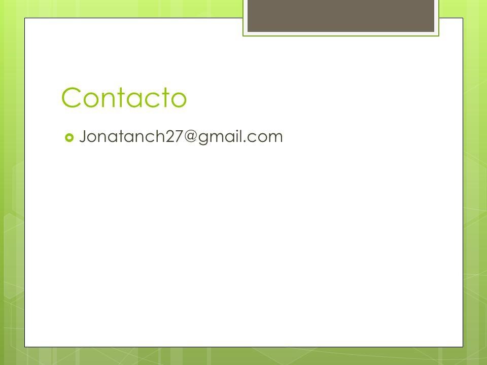 Contacto Jonatanch27@gmail.com