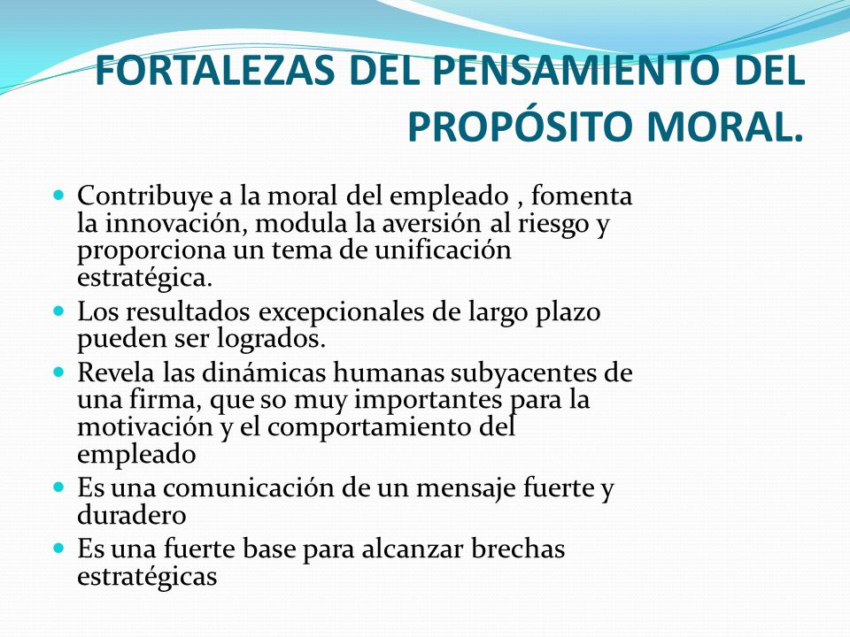 FORTALEZAS DEL PENSAMIENTO DEL PROPÓSITO MORAL.
