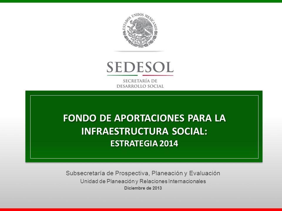 FONDO DE APORTACIONES PARA LA INFRAESTRUCTURA SOCIAL: