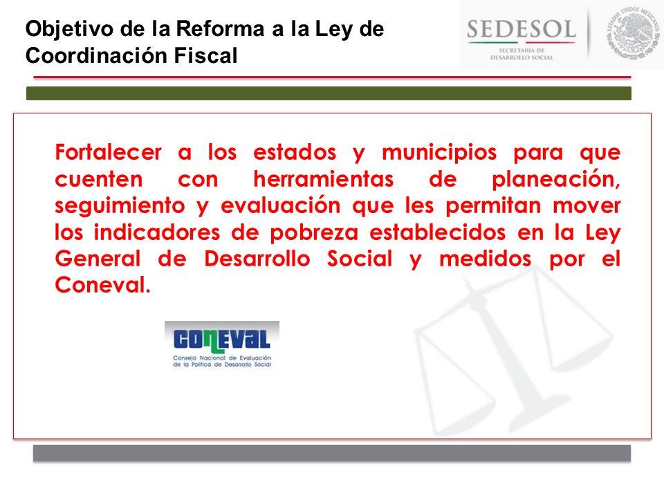 Objetivo de la Reforma a la Ley de Coordinación Fiscal