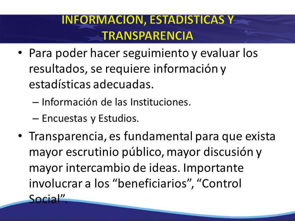 INFORMACION, ESTADISTICAS Y TRANSPARENCIA