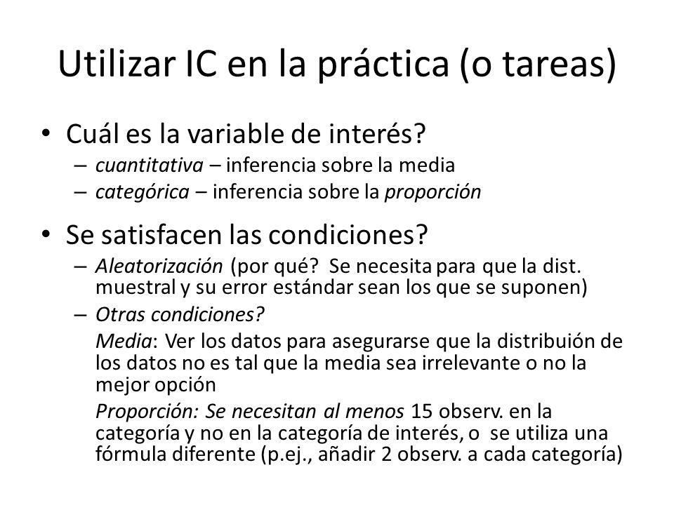 Utilizar IC en la práctica (o tareas)