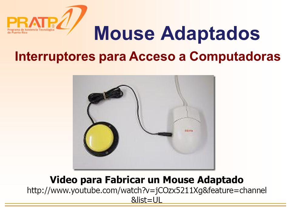 Mouse Adaptados Interruptores para Acceso a Computadoras
