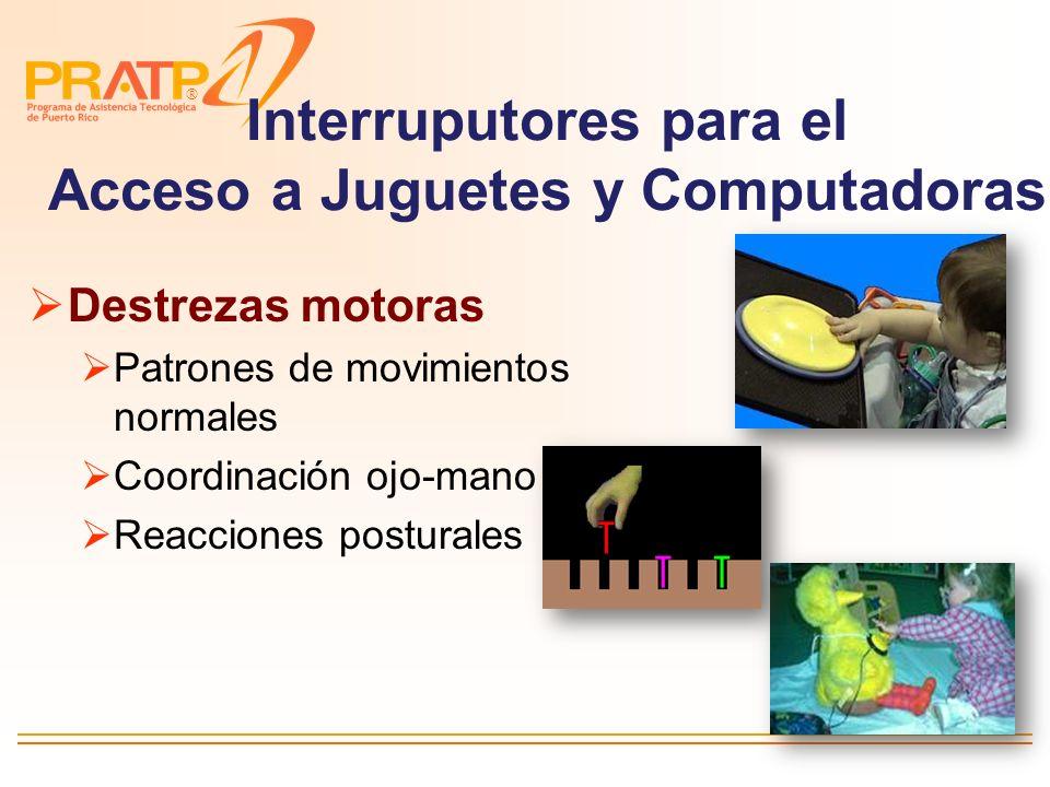 Interruputores para el Acceso a Juguetes y Computadoras