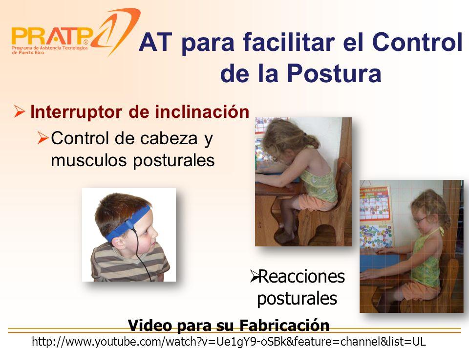 AT para facilitar el Control de la Postura