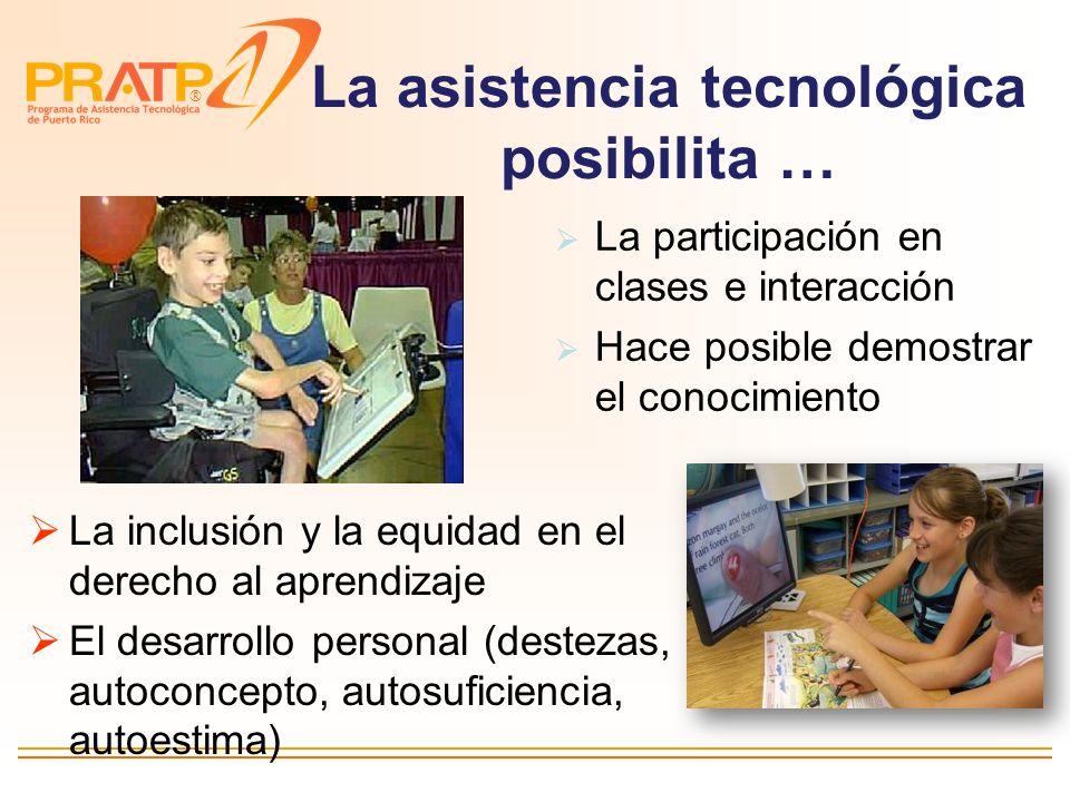 La asistencia tecnológica posibilita …