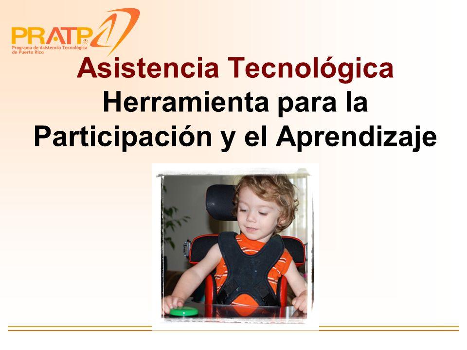 Asistencia Tecnológica Herramienta para la Participación y el Aprendizaje