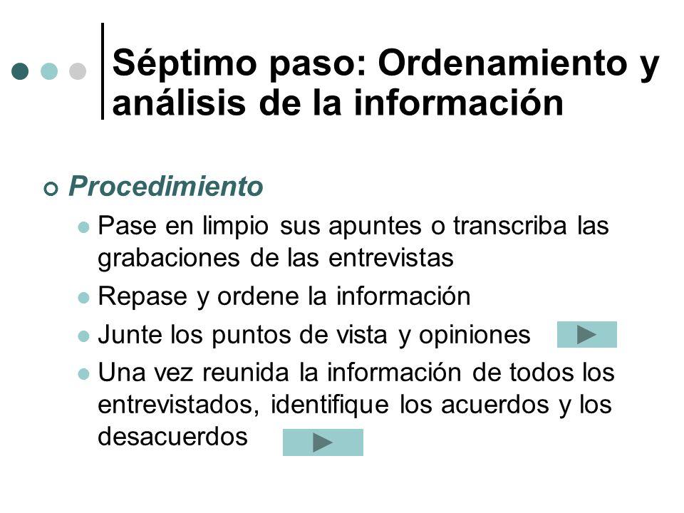 Séptimo paso: Ordenamiento y análisis de la información