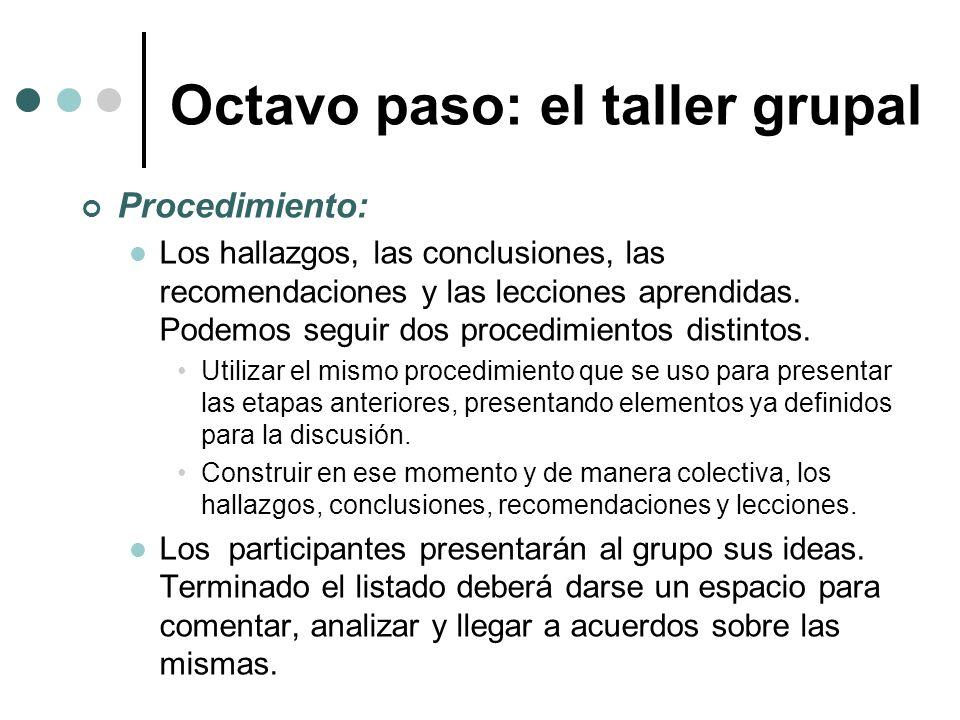 Octavo paso: el taller grupal