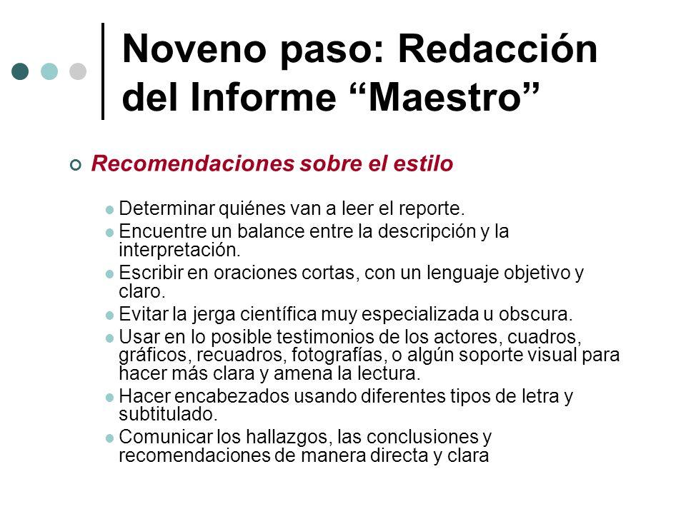 Noveno paso: Redacción del Informe Maestro